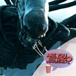 Alien Covenant Reviewed - Are You Sitting Comfortably?