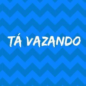 Tá Vazando - 09/11/2017