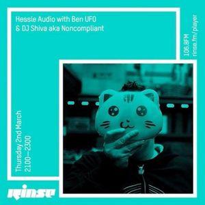 Hessle Audio Mix Rinse FM - 02 March, 2017