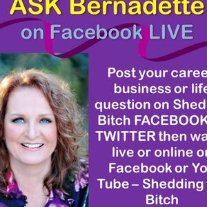 ASK Bernadette your Career, Biz and/or Life Question. Call 1-818-572-2910