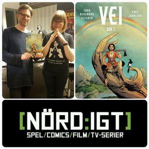Nordigt EP181 - Den om Vei, med Sara Bergmark Elfgren och Karl Johnsson