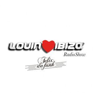 Felix Da Funk @ Lovin Ibiza Radioshow
