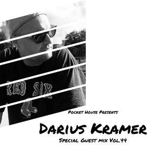 Pocket House Presents: Special Guest Mix: Darius Kramer Vol.44