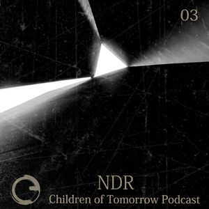 Children Of Tomorrow's Podcast 03a - NDR