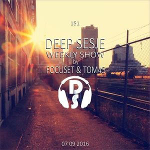 Deep Sesje Weekly Show 151 mixed by TOM45