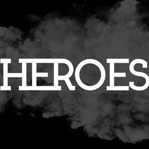 """""""Heroes"""" Part 4"""