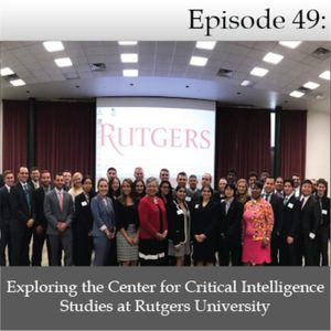 Exploring the Center for Critical Intelligence Studies at Rutgers University