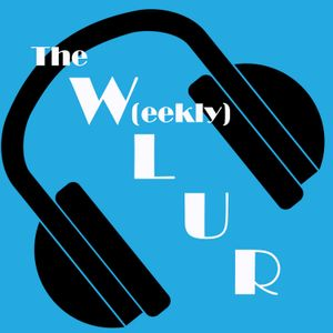 The W(eekly)LUR #18_1