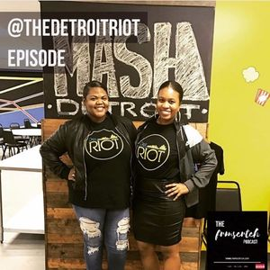 The #FRMSCRTCH Podcast featuring  The Detroit Riot