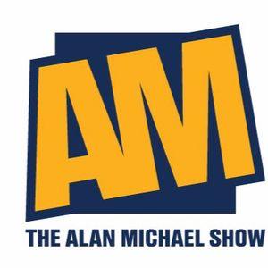 Alan Michael Show: 02/27/17