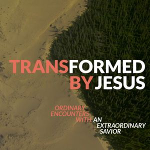 Transformed By Encountering the Living Word of God - TRANSFORMED BY JESUS - Mat Philip