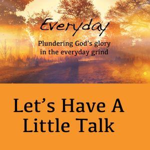 Let's Have A Little Talk