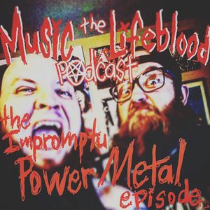 THE IMPROMPTU POWER METAL EPISODE or How to Watch Your Horse Die in the Mud