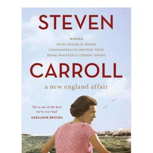 Steven Carroll's third T S Eliot novel, A New England Affair