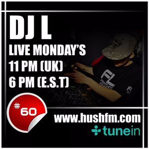 @DJLCanada - @HushFMRadio - Episode #60 with Elle Nocturnal