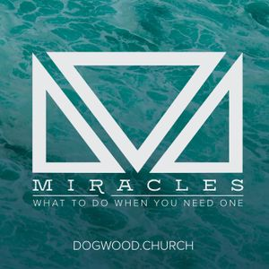 Miracles Wk 2 Sept 3 2017