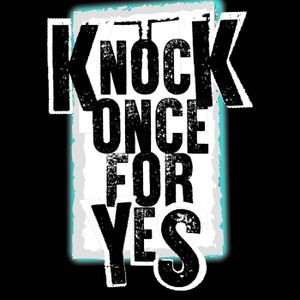 Knock Once For Yes - Episode 6