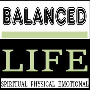 BALANCED LIFE 1 - 6-17 - -DR. RACHEL BRIGHT