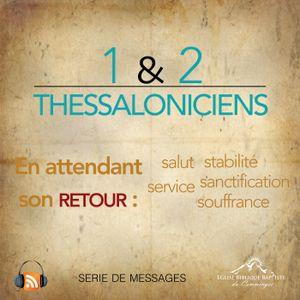 En attendant son retour : 1 Thess. 5.14-28 / Nos responsabilités chrétiennes