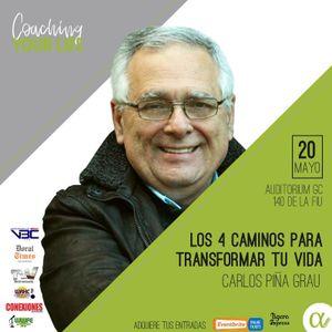 Conferencia - 4 caminos para transforma tu vida - Carlos Piña