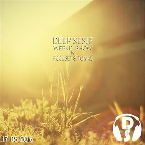 Deep Sesje Weekly Show 148 mixed by TOM45