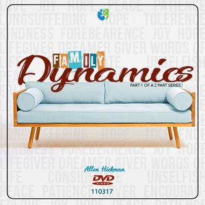 111217 | Family Dynamics | Part One | Allen Hickman