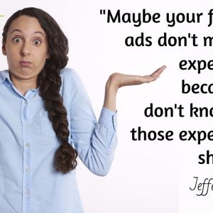 Episode 110 – Top 3 Reason your Facebook ads do not meet your expectations