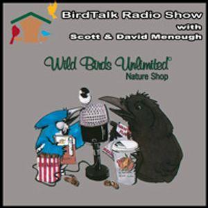 BirdTalk with Scott & David Menough - October 21, 2017