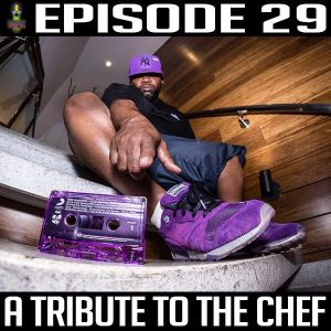 Episode 29 *The Raekwon Episode*
