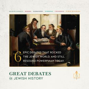 Great Debates in Jewish History - Lesson 3
