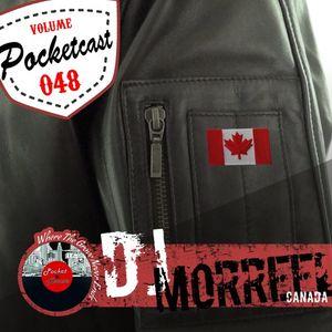 Pocketcast Volume 48 l DJ Morreel l Canada