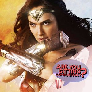 Wonder Woman reviewed - Are You Sitting Comfortably?