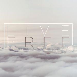 Live Free - Week 7