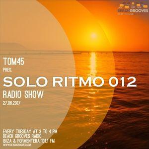 TOM45 pres. SOLO RITMO Radio Show 012 / Beach Grooves Radio