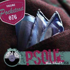 Pocketcast Volume 076 l PSOUL l Mill Valley