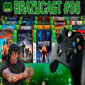 Xbox Brazucast 96 – Indicações Retrocompatibilidade
