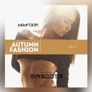 38 Mascota   Bedroom Autumn Fashion 2017 by MASCOTA Podcast | Mixcloud