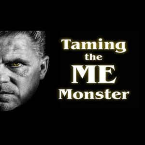Taming the Me Monster: Up To Me
