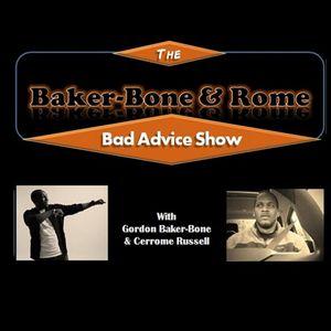 Bad Advice Show – Shirtless Baker
