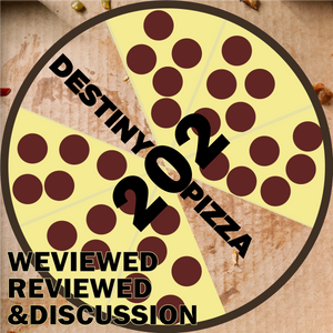 Week 202: WeViewed/Reviewed & Discussion