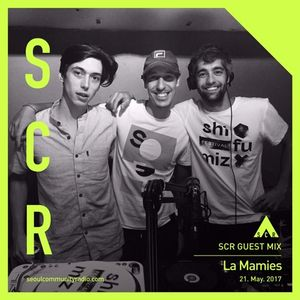 La Mamies Guestmix for SCR (21th of May, 2017)