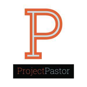 Project Pastor Quarter EP #35