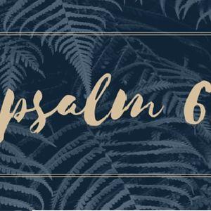 Psalm 6 (Jeremy Bowling)