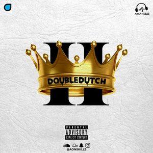 Double Dutch II [Explicit]