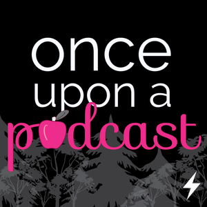 Episode 122: Ill-Boding Patterns (Once Upon a Time 6×13)