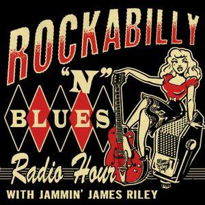 Rockabilly N Blues Radio Hour 01-08-18