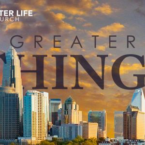 Greater Things - Part 4: Greater Generosity