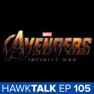 Infinity War Starts Production! Matt Reeves for Batman! | HawkTalk Ep. 104