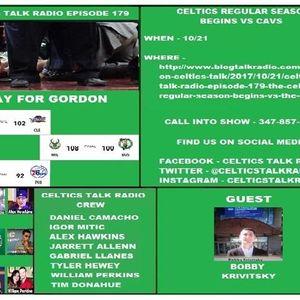 Celtics Talk Radio Episode 179 The Celtics Regular Season Begins vs The Cavs