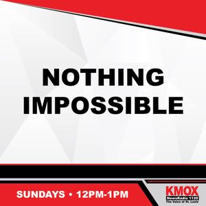 Nothing Impossible 10-22-17